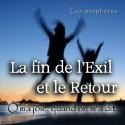 La fin de l'Exil et le Retour - Ô ma joie, quand on m'a dit