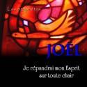 Joël - Je répandrai mon Esprit sur toute chair