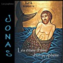 Jonas - Les états d'âme d'un prophète