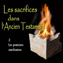 Les sacrifices - 2. Les premiers sanctuaires