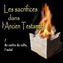 Les sacrifices - 7. Au centre du culte, l'autel