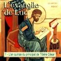 Luc - 1. L'an quinze du principat de Tibère César