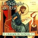 Luc - 3. L'évangile de l'enfance, 1ère partie [ Lc 1,1-56 ]