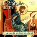 Luc - 7. La grande prédication à Israël [ Lc 5,1-6,49 ]