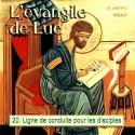 Luc - 20. Ligne de conduite pour les disciples [ Lc 16,1 - 17,10 ]
