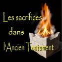 Les sacrifices dans l'Ancien Testament