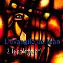 Jean - 2. Le Prologue, n. 1 [ Jn 1,1-18 ]