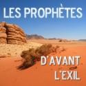 L'ENSEMBLE DES PROPHÈTES D'AVANT L'EXIL