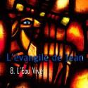 Jean - 8. L'Eau Vive [ Jn 4 ]