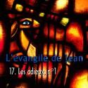 Jean - 17. Les adieux, n. 1 [ Jn 13-17 ]
