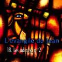 Jean - 18. Les adieux, n. 2 [ Jn 13-17 ]