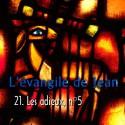 Jean - 21. Les adieux, n. 5 [ Jn 13-17 ]