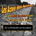 Les Actes des Apôtres - 10. La Pentecôte sur les païens