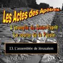 Les Actes des Apôtres - 13. L'assemblée de Jérusalem