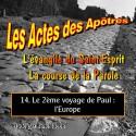 Les Actes des Apôtres - 14. Le 2ème voyage de Paul : l'Europe