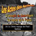 Les Actes des Apôtres - 16. Le 3ème voyage de Paul : Éphèse