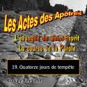 Les Actes des Apôtres - 19. Quatorze jours de tempête