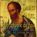 Saint Paul, introduction - 1. Jeté à terre par deux fois