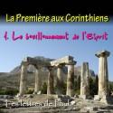La Première aux Corinthiens - 1. Le bouillonnement de l'Esprit