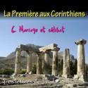 La Première aux Corinthiens - 6. Mariage et célibat [ 1 Co 7 ]