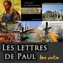 L'ENSEMBLE DES LETTRES DE PAUL (1ère partie)
