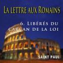 La lettre aux Romains - 6. Libérés du carcan de la loi [ Rm 7 ]