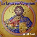 La lettre aux Colossiens - 1. Le Christ, au-dessus des puissances [ Col 1,1 - 3,4 ]