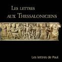 L'ENSEMBLE DES LETTRES AUX THESSALONICIENS