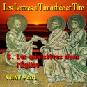 Les lettres à Timothée et Tite - 3. Les ministères dans l'Église