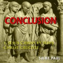 Les lettres de Paul, conclusion - 1. Jésus Christ, et Jésus Christ crucifié