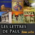 L'ENSEMBLE DES LETTRES DE PAUL (2ème partie)