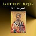 La lettre de Jacques - 3. La langue !