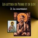 Les lettres de Pierre et de Jude - 3. La soumission