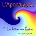 L'Apocalypse - 2. Les lettres aux Églises [ Ap 2-3 ]