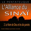L'Alliance du Sinaï - 2. Le Nom de Dieu et les dix paroles [ Ex 19-20 ]