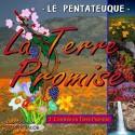 La Terre Promise - 1. L'entrée en Terre Promise [ Jos 1-11 ]
