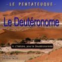 Le Deutéronome - 4. L'histoire, pour le Deutéronomiste