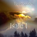 L'ENSEMBLE DU PROPHÈTE ISAÏE I