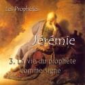 Jérémie - 3. La vie du prophète comme un signe [ Jr 13-20 ]