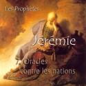 Jérémie - 7. Oracles contre les nations [ Jr 46-51 ]