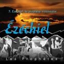Ezéchiel - 7. Ezéchiel, le prophète visionnaire