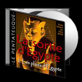 La sortie d'Egypte, sur CD - 2. Les plaies d'Egypte et la Pâque