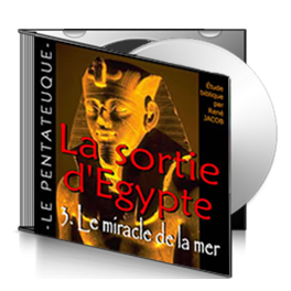 La sortie d'Egypte, sur CD - 3. Le miracle de la Mer
