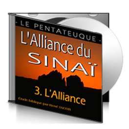 L'Alliance du Sinaï, sur CD - 3. L'Alliance