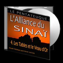 L'Alliance du Sinaï, sur CD - 4. Les Tables et le Veau d'Or