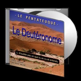 Le Deutéronome, sur CD - 1. N'oublie pas ce que tu as vu et entendu