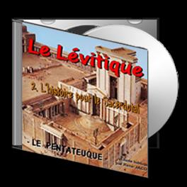 Le Lévitique, sur CD - 2. L'histoire, pour le Sacerdotal