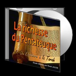 La richesse du Pentateuque, sur CD - 1. De l'histoire à la Torah