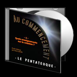 Au Commencement, sur CD - 1. Quels enseignements sur la création [ Gn 1-2 ]