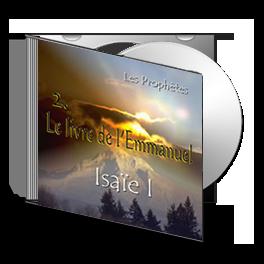 Isaïe I, sur CD - 2. Le livre de l'Emmanuel
